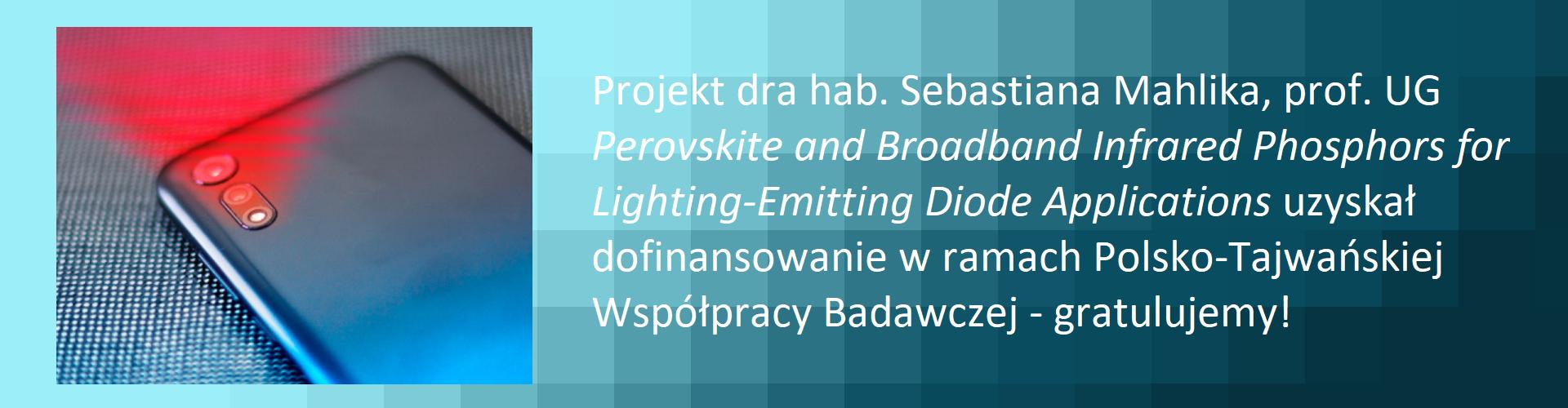 Dofinansowanie grantu dra hab. S. Mahlika, prof. UG