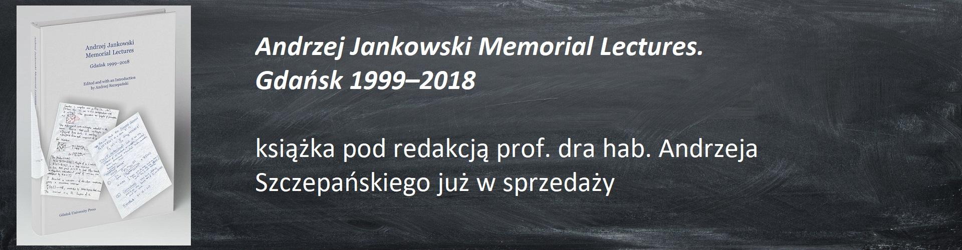 """Książka """"Andrzej Jankowski Memorial Lectures. Gdańsk 1999–2018"""""""